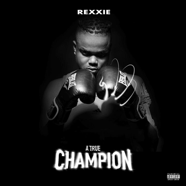 "[Album] Rexxie – ""A True Champion"" ft. Oxlade, Teni… 8"