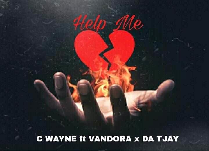 """C Wayne - """"Help Me"""" Feat. Vandora & Da Tjay (prod. Duke Beats) 1"""