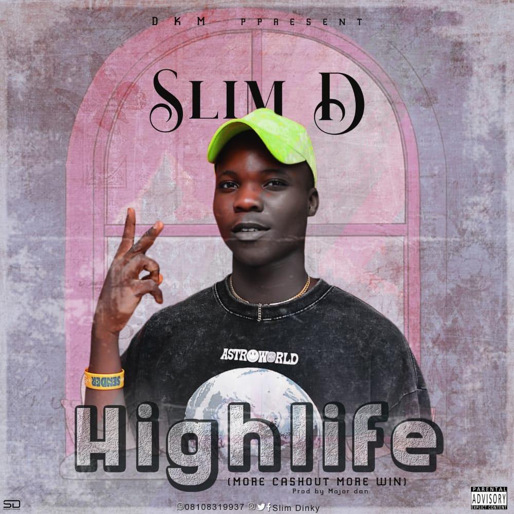 "Slim D - ""Highlife"" (prod. Major Dan) 3"