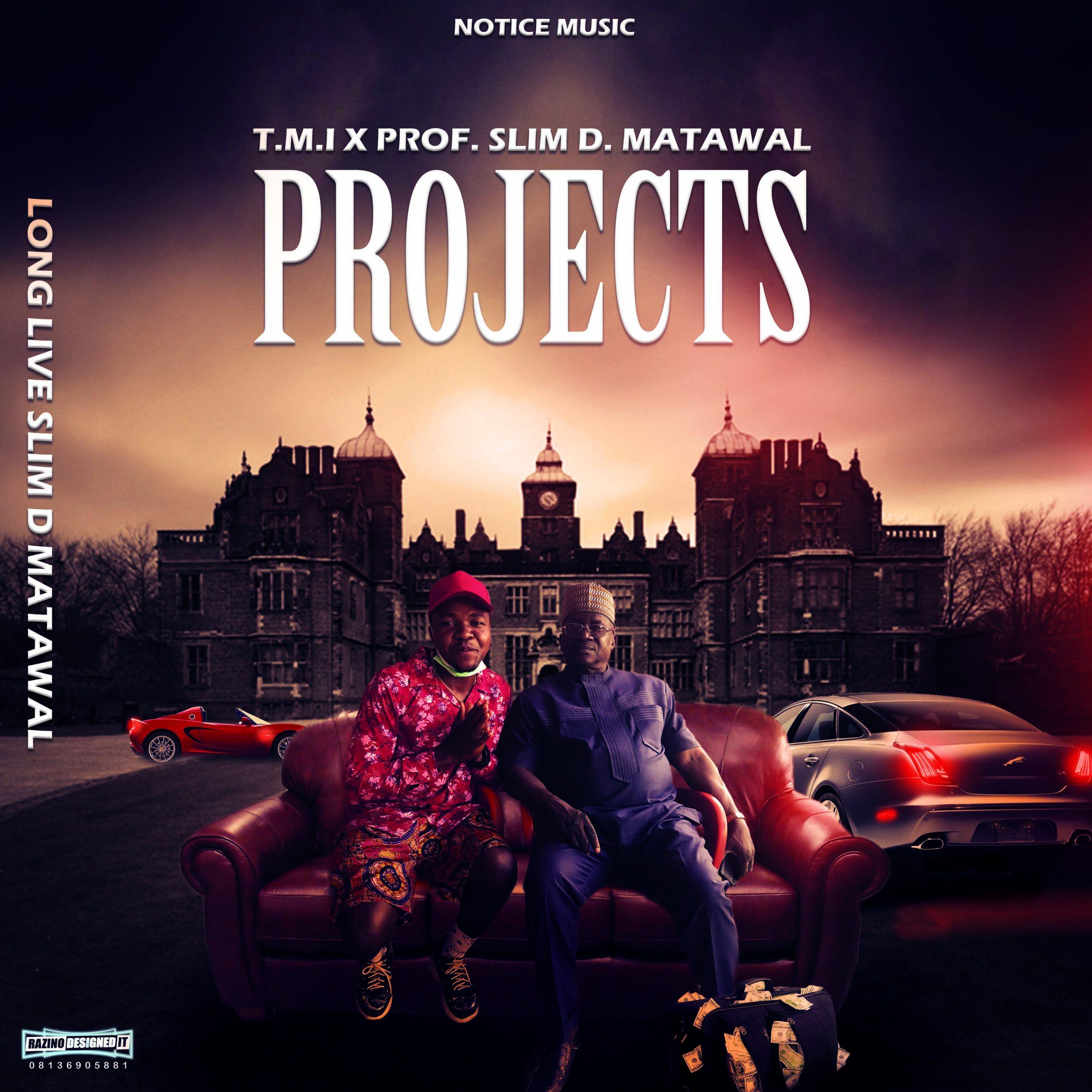 """T. M. I ft Prof. Slim D. Matawal - """"Long Live"""" 1"""