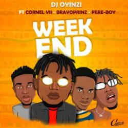 "Dj Oyinzi -""Weekend"" Feat. Bravoprinz, Cornel Vii, Pereboy (prod. Sbling) 14"