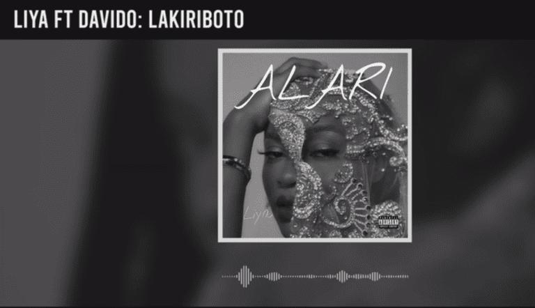 "Liya – ""Lakiriboto"" ft. Davido 1"