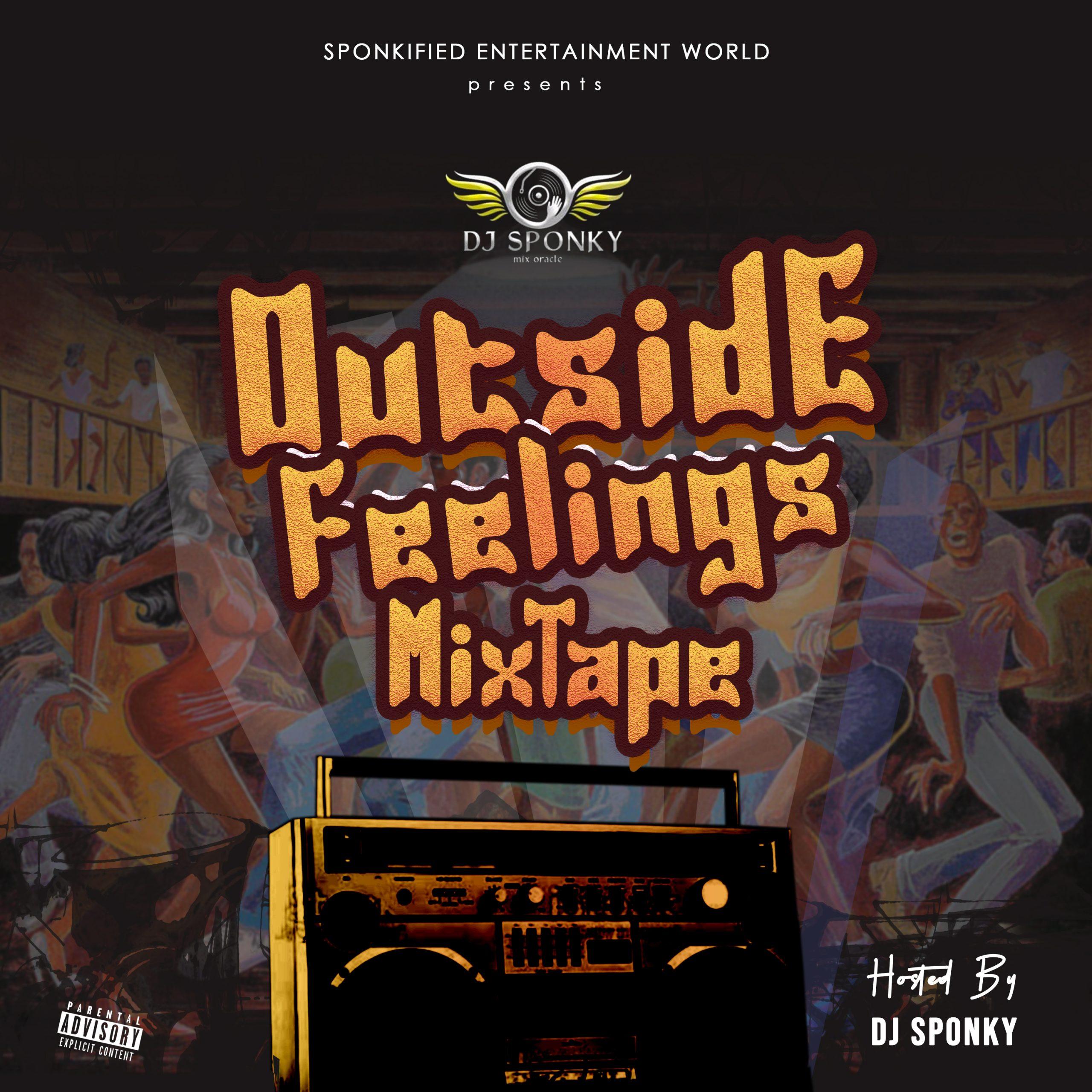 """DJ SPONKY – """"OUTSIDE FEELINGS MIXTAPE"""" 17"""