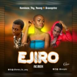 "Listen Now: Kemisco Thy Young -""Ejiro Remix"" Featuring Bravoprinz 11"