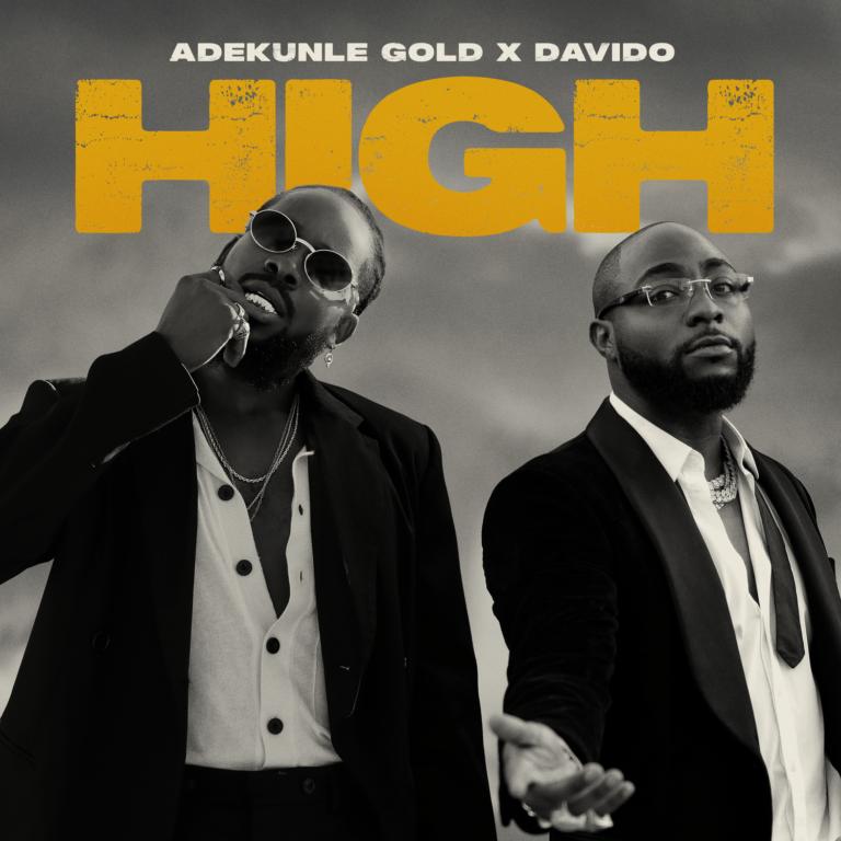 "Adekunle Gold x Davido – ""High"" (Prod. Pheelz) 1"